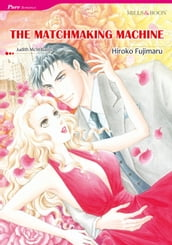 THE MATCHMAKING MACHINE (Mills & Boon Comics)