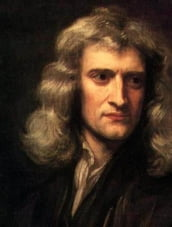 THE METHOD OF FLUXIONS AND INFINITE SERIES (Illustrated and Bundled with Life of Isaac Newton)