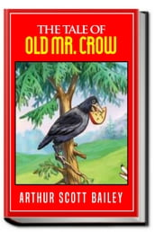 THE TALE OF OLD MR. CROW