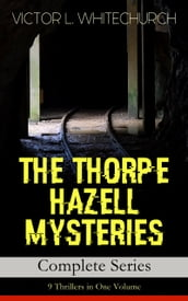 THE THORPE HAZELL MYSTERIES - Complete Series: 9 Thrillers in One Volume