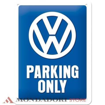 TIN SIGN VW PARKING ONLY