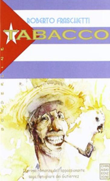Tabacco - Roberto Fraschetti |