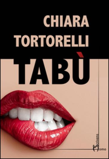Tabù - Chiara Tortorelli | Kritjur.org