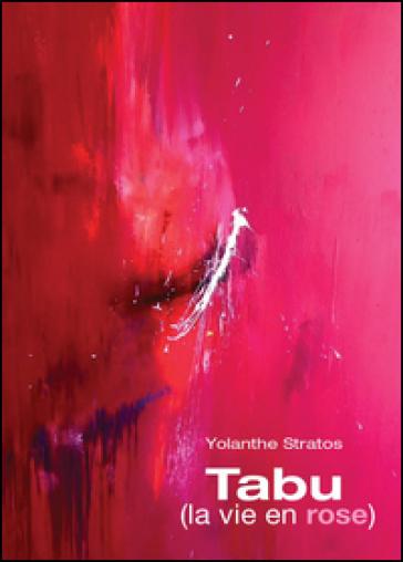 Tabu (la vie en rose) - Yolanthe Stratos |