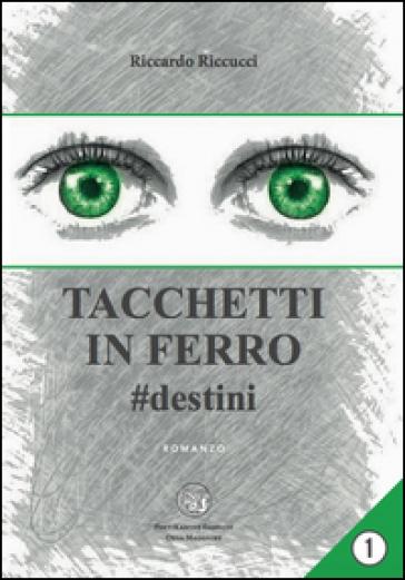 Tacchetti in ferro - Riccardo Riccucci |