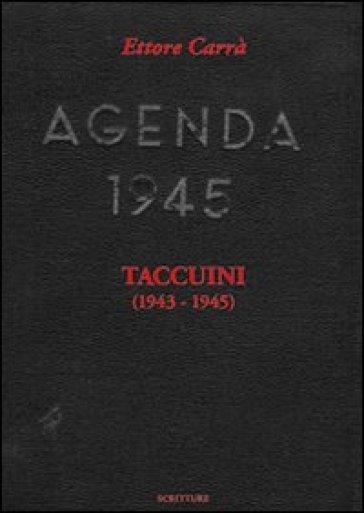 Taccuini (1943-1945) - Ettore Carrà | Jonathanterrington.com