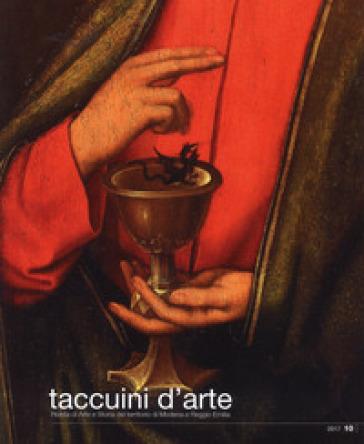 Taccuini d'arte. Rivista di arte e storia del territorio di Modena e Reggio Emilia (2017). 10. - A. Bigi Iotti |