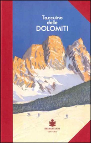 Taccuino delle Dolomiti - S. Ancilotto |