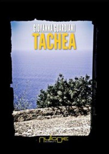 Tachea - Giovanna Guardiani  