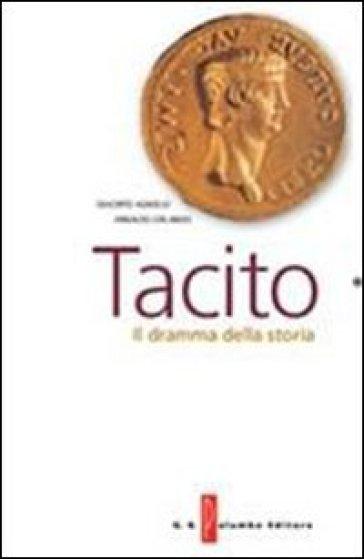Tacito. Il dramma della storia. Con espansione online - Giacinto Agnello |
