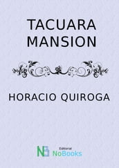 Tacuara-Mansion