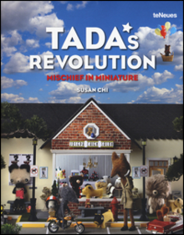 Tada's revolution. Mischief in miniature - Susan Chi |