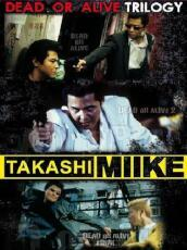 Takashi Miike Collection Box #03 - Dead Or Alive Trilogy (3 Dvd)