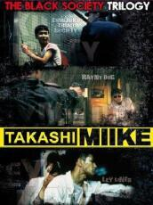 Takashi Miike Collection Box #04 - The Black Society Trilogy (3 Dvd)