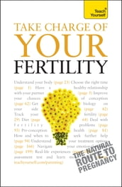 Take Charge Of Your Fertility: Teach Yourself
