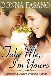 Take Me, I m Yours