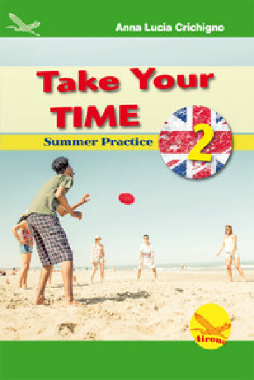 Take your time. Summer practice. 2.