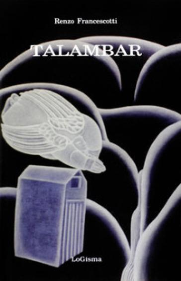 Talambar - Renzo Francescotti |