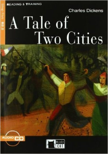 Tale of two cities. Con CD Audio (A) - Charles Dickens |