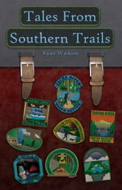Tales From Southern Trails
