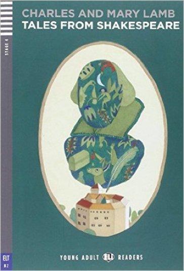 Tales from Shakespeare. Per le Scuole superiori. Con CD Audio - Charles Lamb |