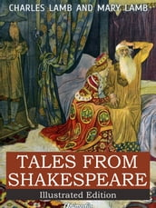 Tales from Shakespeare - A Midsummer Night s Dream, The Winter s Tale, King Lear, Macbeth, Romeo and Juliet, Hamlet, Prince of Denmark, Othello