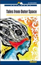 Tales from outer space. Con espansione online. Con CD Audio