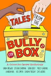 Tales from the Bully Box