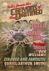 Tales from the Canyons of the Damned: No. 2