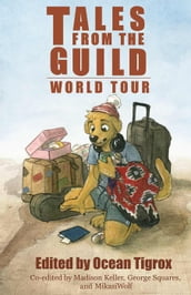 Tales from the Guild - World Tour