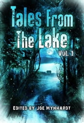 Tales from the Lake: Volume 1