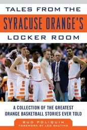 Tales from the Syracuse Orange s Locker Room