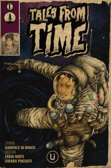Tales from time. 1. - Gabriele Di Minco |