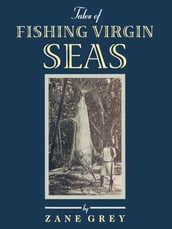 Tales of Fishing Virgin Sea