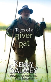 Tales of a River Rat