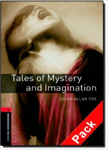 Tales of mystery & imagination. Oxford bookworms library. Livello 3. Con CD Audio