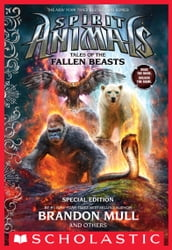 Tales of the Fallen Beasts (Spirit Animals: Special Edition)