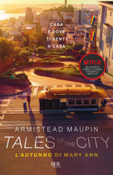 Tales of the city. L'autunno di Mary Ann - Armistead Maupin  
