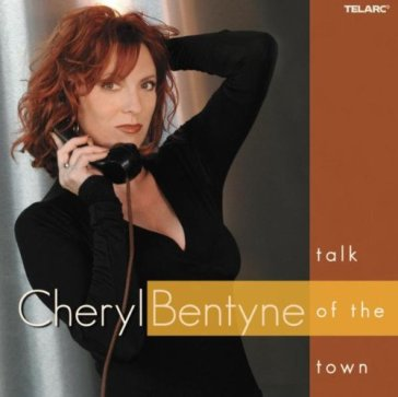 Cheryl Bentyne Talk Of The Town