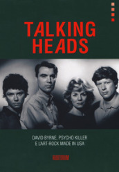 Talking Heads. David Byrne, Psycho killer e l