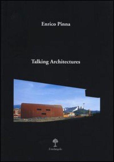 Talking architectures - Enrico Pinna pdf epub