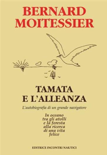 Tamata e l'alleanza - Bernard Moitessier pdf epub