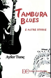 Tambura blues e altre storie