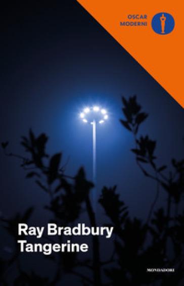 Tangerine - Ray Bradbury |