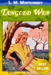 A Tangled Web By L. M. Montgomery