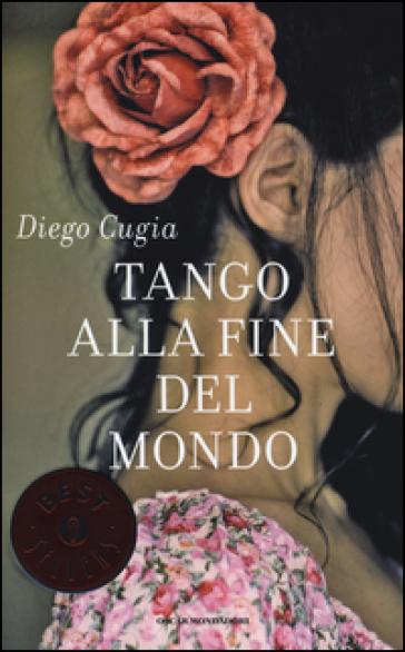 Tango alla fine del mondo - Diego Cugia |