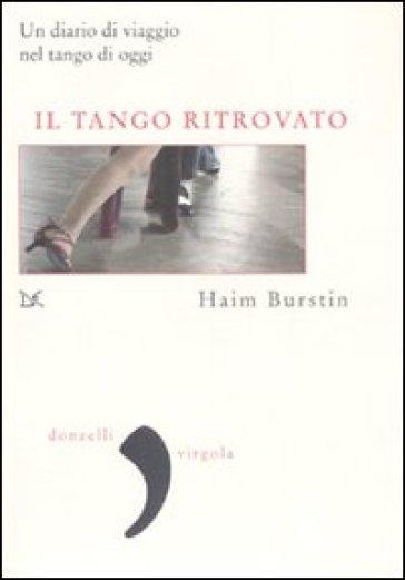 Tango ritrovato (Il) - Haim Burstin  