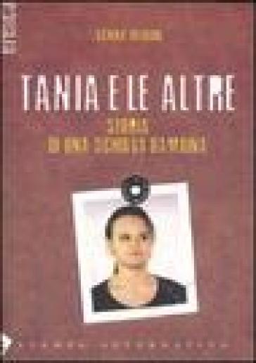 Tania e le altre. Storia di una giovane schiava bambina