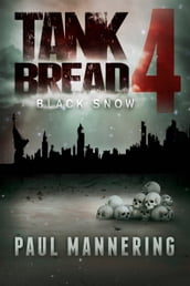 Tankbread 4: Black Snow