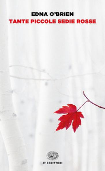 Tante piccole sedie rosse - Edna O'Brien   Jonathanterrington.com